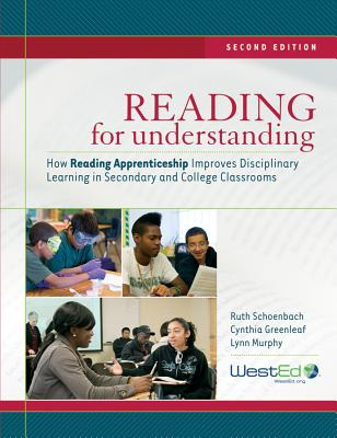 Reading for Understanding By Schoenbach, Ruth/ Greenleaf, Cynthia/ Murphy, Lynn
