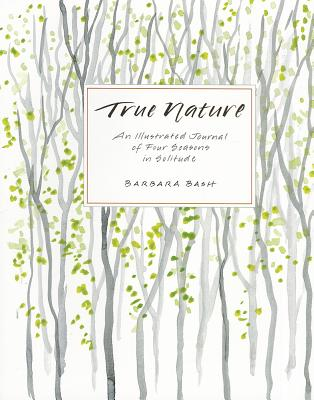 True Nature By Bash, Barbara